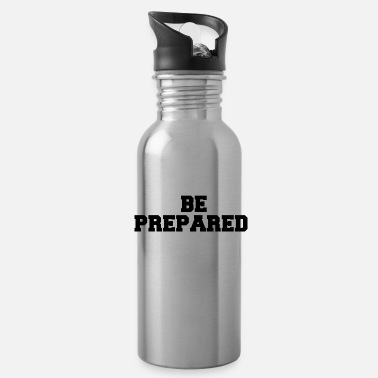 Prepare BE PREPARED - Water Bottle