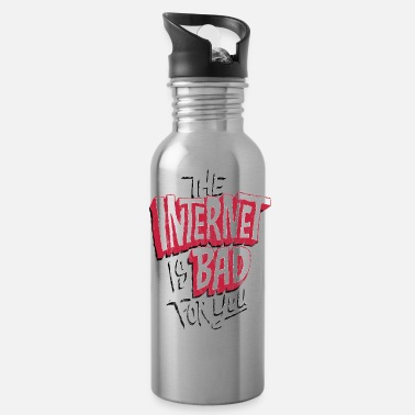 Internet Internet is Bad for You: Anti Social Media - Water Bottle