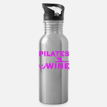 Pilates Pilates Now Wine Later Funny Pilates Gift - Water Bottle