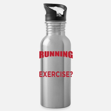 Element Does Running Late Count As Exercise? - Water Bottle