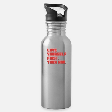 Love Yourself First - Water Bottle