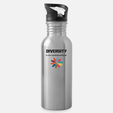 Diversity is not innately political - Water Bottle