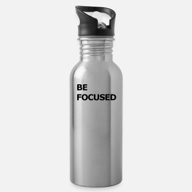 Birthday be focused motivational shirt birthday present - Water Bottle