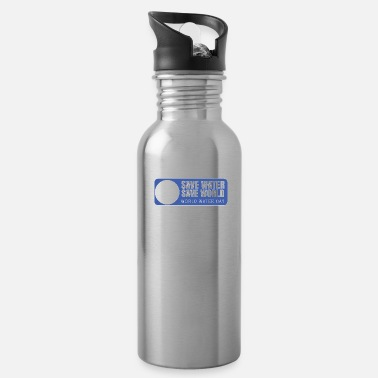 Save SAVE WATER SAVE WORLD - Water Bottle