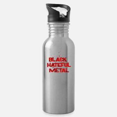 Black Metal BLACK HATEFUL METAL - Water Bottle