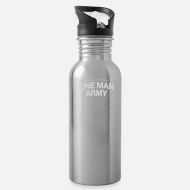 Army Man State of mind one man army - Water Bottle