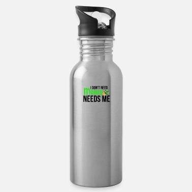 Need Money I don't need money - Water Bottle