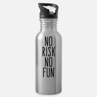 Risk no risk no fun - Water Bottle