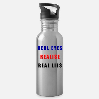 Real eyes, Realise , Real lies - Water Bottle