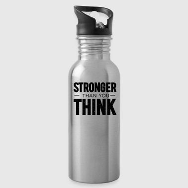Stronger Than You Think - Water Bottle