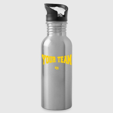 Football Team YOUR TEAM FOOTBALL - Water Bottle