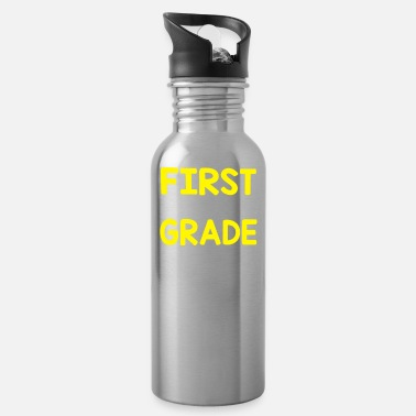Grade FIRST GRADE - Water Bottle