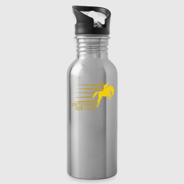 Dressage Horse Don't Scare I Ride a Mare Equestrian Animal Horse Lovers - Water Bottle