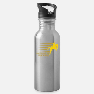 Dressage Don't Scare I Ride a Mare Equestrian Animal Horse Lovers - Water Bottle