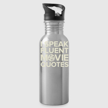 Movie Quotes - Water Bottle