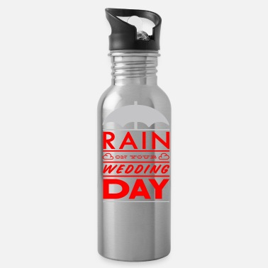 Wedding Day Rain on your wedding day - Water Bottle