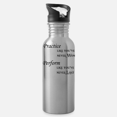 Performance practice perform - Water Bottle