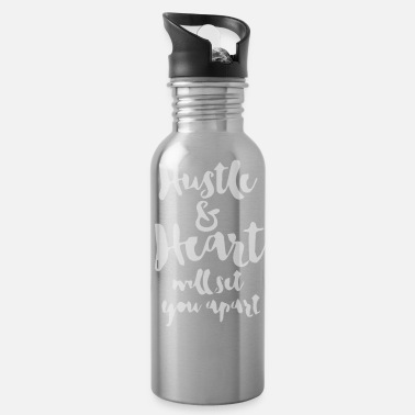 Hearts Apart Hustle and Heart Will Set You Apart - Water Bottle