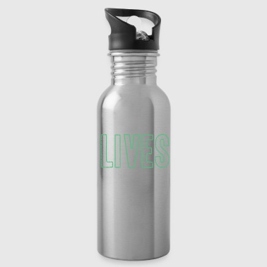 Student Lives Matter funny quote black gift idea - Water Bottle