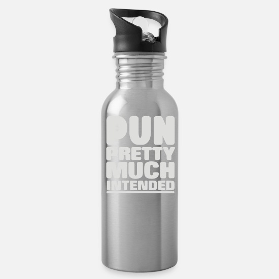 Pretty Mugs & Drinkware - Pun Pretty Much Intended - Water Bottle silver