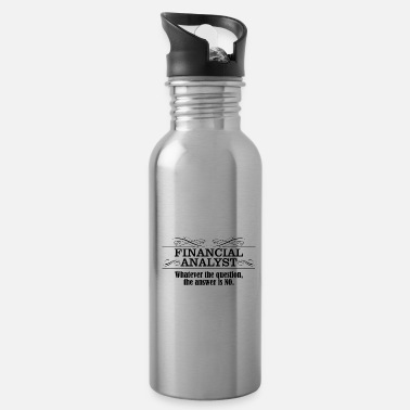 Financial Crisis Financial analyst - Water Bottle