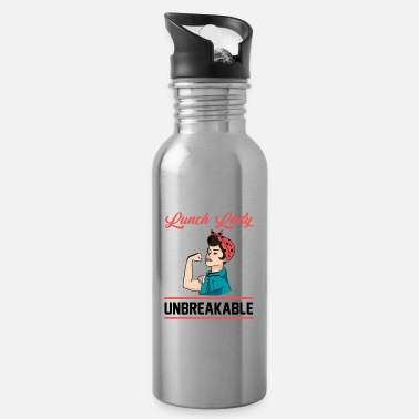 Lunch Lunch Lady Unbreakable Cafeteria Worker Woman - Water Bottle