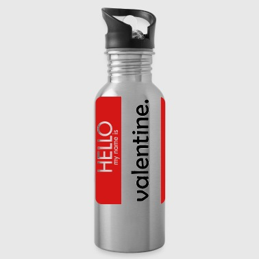 HELLO my name is valentine - Water Bottle