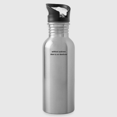 whitout_softcore_there_is_no_hardcore - Water Bottle