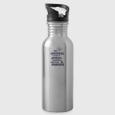 The Universe is Made of Protons neutrons electro - Water Bottle