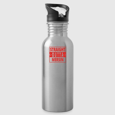 straight outta Mersin TUeRKEI - Water Bottle