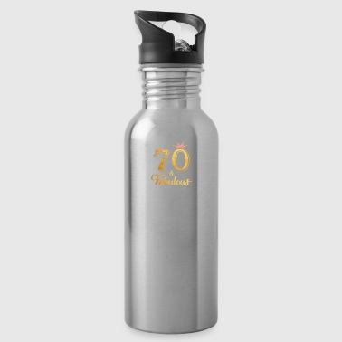 70 Fabulous Queen Shirt 70th Birthday Gifts - Water Bottle