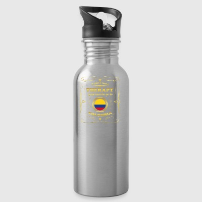 DON T NEED THERAPIE GO TO COLOMBIA - Water Bottle