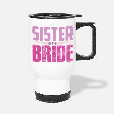 Wedding Party Wedding Party Sister Of The Bride Family Wedding - Travel Mug