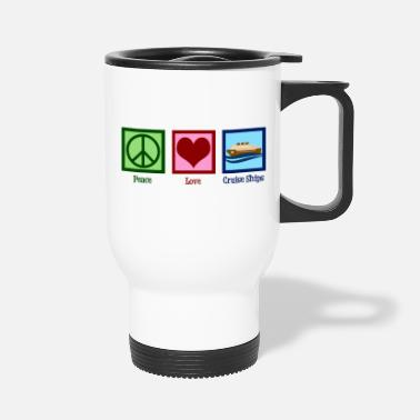 Peace Love Cruise Peace Love Cruise Ships - Travel Mug