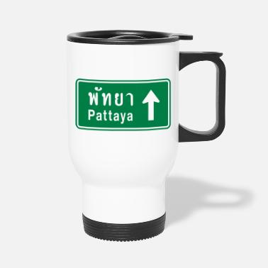 Funny Pattaya Pattaya, Thailand / Highway Road Traffic Sign - Travel Mug