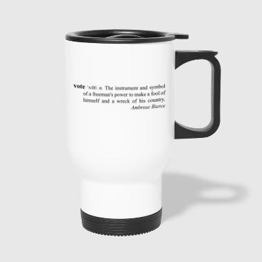 Vote - Travel Mug