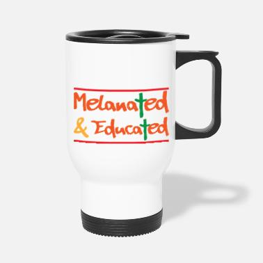 Magic Melanated and Educated Black History Month - Travel Mug