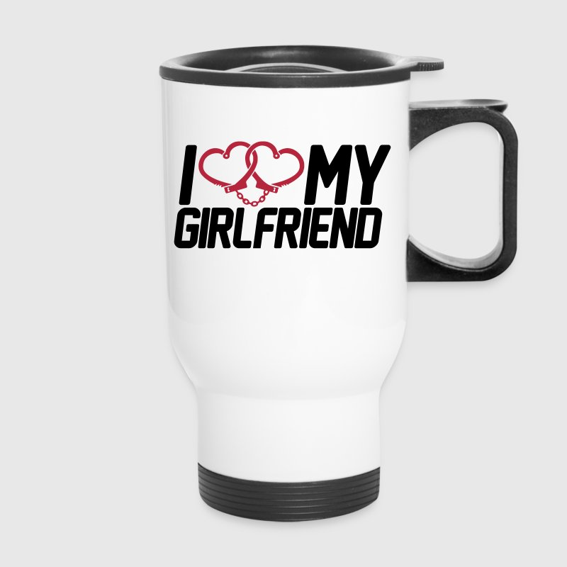 I Love my Girlfriend - Travel Mug
