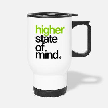 Higher State Of Higher State of Mind. - Travel Mug