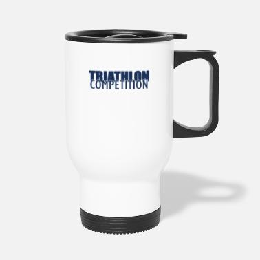 Triathlon Athlete Triathlon Sports Triathlons Triathloner - Travel Mug