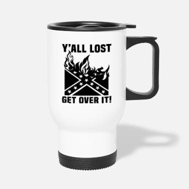 Yall Lost Get Over It - Travel Mug