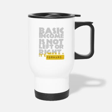 UBI is not Left or Right - Travel Mug