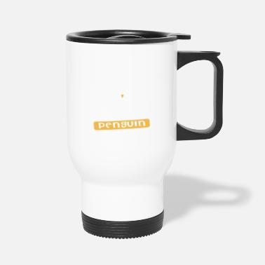 Yourself Be Yourself Unless You Can Be A Penguin T Shirt - Travel Mug