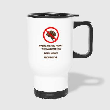 Prohibited Intelligence prohibition - Travel Mug