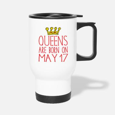 Born In Queens are born on May 17 - Travel Mug