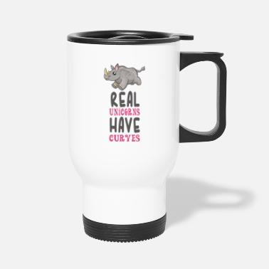 Real Real Unicorn Have Curves - Travel Mug