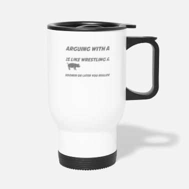 Funny Arguing With A Truck Operator They Like It Funny Tow Truck Shirt - Travel Mug