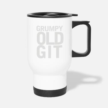 Grumpy Grumpy - Travel Mug