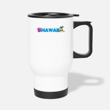 Hawaii Hawaii - Travel Mug
