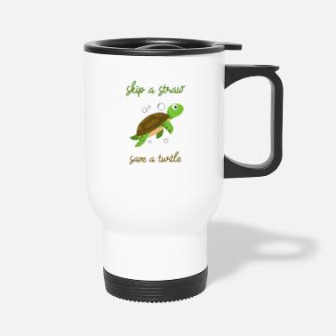 Save Skip a Straw Save A Turtle Stop Ocean Pollution - Travel Mug